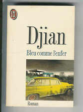 "Philippe Djian : Bleu comme l'enfer - N° 1971 "" Editions  J'ai Lu """