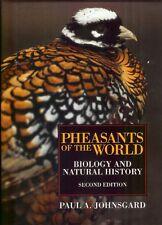 JOHNSGARD PAUL ORNITHOLOGY & BIRD BOOK PHEASANTS OF THE WORLD hardback new