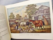 CURRIER & IVES' AMERICA; 1952, Exquisite Original Lithos of Early America