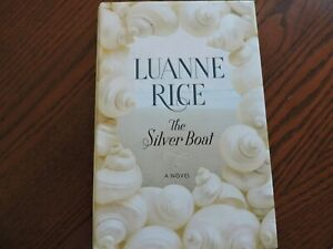 LUANNE RICE  THE SILVER BOAT A NOVEL