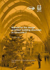 Manual for the Design of Timber Building Structures to Eurocode 5 by IStructE, T