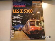 **c Rail Passion n°76 Les Z 5300 / Limitations prmanentes de vitesse