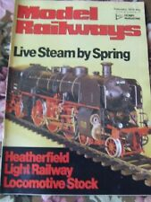MODEL RAILWAYS MAGAZINE FEB 1979 LIVE STEAM BY SPRING HEATHERFIELD LIGHT RAILWAY