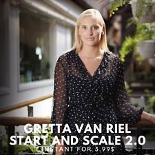 Gretta Van Riel - Start And Scale 2.0 |🏸 Value $597