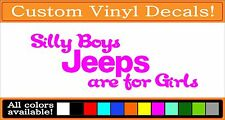Silly Boys Jeeps are for girls vinyl decal Jeep Sticker