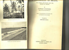 A NATURALIST IN BRAZIL - FLORA FAUNA AND PEOPLE - 1931 FIRST EDN