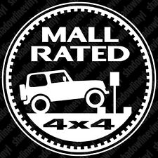 JEEP MALL RATED Trail Rated Badge Decal Sticker Wrangler Cherokee YJ TJ JK WJ WK