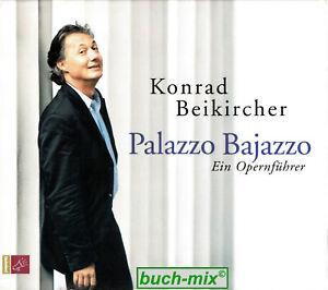 Palazzo Bajazzo: Ein Opernführer - Konrad Beikircher - Box mit 5 CDs - Sehr gut!