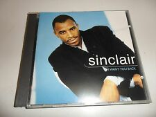 CD  Sinclair - I want you back
