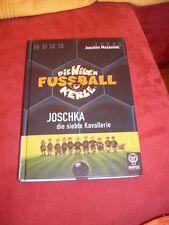 Joachim Masannek: Die Wilden Fussballkerle 9 - Joschka, die siebte Kavallerie