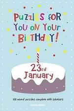 Puzzles for You on Your Birthday - 23rd January by Clarity Media (2014,...