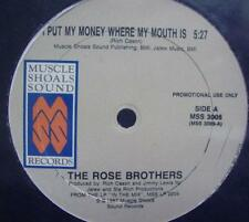 """The Rose Brothers - I Put My Money Where My Mouth Is 12"""" Mint- Promo MSS 3005"""