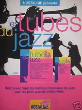 PUBLICITÉ 1992 NOSTALGIE PRÉSENTE LES TUBES DU JAZZ - ADVERTISING