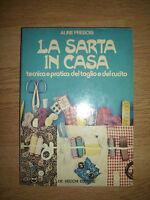 ALINE PREBOIS - LA SARTA IN CASA - 1979 DE VECCHI EDITORE - (VD)