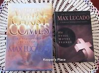 2 MAX LUCADO Books He Still Moves Stones And When Christ Comes HC Mint