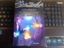 Cate TIERNAN Il richiamo del sangue Dark Magic n 16 Mondadori 1 Edizione 2007