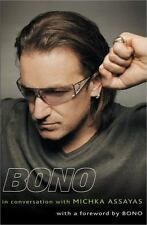 Bono: In Conversation with Michka Assayas Assayas, Michka Hardcover Used - Good