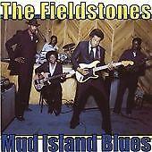 The Fieldstones - Mud Island Blues (2005)  CD  NEW/SEALED  SPEEDYPOST