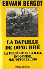 INDOCHINE - La Bataille de Dong Khê - Erwan Bergot