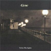 Gene To see the light (1996) [CD]