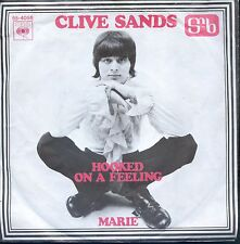 7inch CLIVE SANDS hooked on a feeling HOLLAND 1969 EX +PS