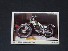 #157 OSSA REGULARITE 125 ESPAGNE MOTO 2000 PANINI EDITIONS DE LA TOUR 1973