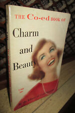 New listing rare vtg 1963 The Co-Ed magazine Book Of Charm And Beauty paperback female style