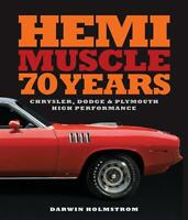 HEMI Muscle 70 Years: Chrysler-Dodge-Plymouth High Performance Book~NEW 2019 HC!