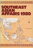 SOUTHEAST ASIAN AFFAIRS 1980 - HEINEMANN EDUCATIONAL BOOKS