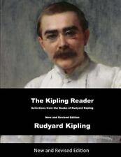 The Kipling Reader : Selections from the Books of Rudyard Kipling by Rudyard...
