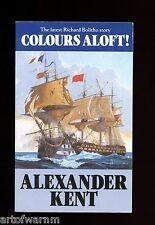 COLOURS ALOFT - Bolitho RN Napl. naval novel , Alexander Kent  UK SB VG