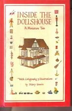 Inside the Doll's House - A Miniature Tale  - Hilary Unwin H/B