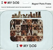 I Love(Heart) My Dog Magnetic Photo Frame & Magnet - Various breeds of dogs