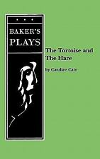 Tortoise And The Hare, The: By Candice Cain