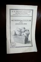 RARE 1929 US Department of Agriculture Mushroom Culture for Amateurs Booklet