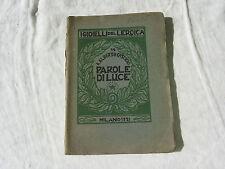 PAROLE DI LUCE L'EROICA I GIOIELLI DELL'EROICA 1921 -RARO