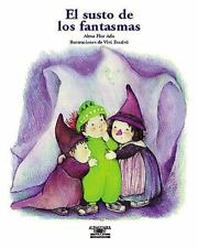 El Susto De Los Fantasmas / What Are Ghosts Afraid Of? (Cuentos Para T-ExLibrary