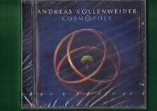 ANDREAS VOLLENWEIDER - COSMOPOLY CD  NUOVO SIGILLATO