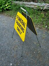 FUNERAL PARKING ONLY cemetery VTG funeral ADV road sign HEARSE embalming