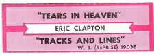 Juke Box Strip Eric Clapton - Tears in Heaven / Tracks and Lines