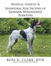 Medical, Genetic & Behavioral Risk Factors of German Wirehaired Pointers, Pap.