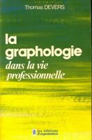La graphologie - Thomas Devers - Livre - 253407 - 2168393