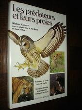 LES PREDATEURS ET LEURS PROIES - M. Chinery 1983 - Ed. Delachaux & Niestlé