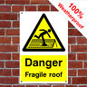 Danger fragile roof sign CONS024 Site notices and safety signs Warning