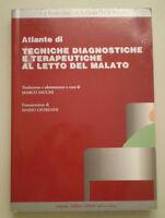 C358 TECNICHE DIAGNOSTICHE E TERAPEUTICHE AL LETTO DEL MALATO DELFINO EDITORE