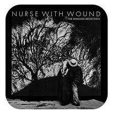NURSE WITH WOUND - THE SWINGING REFLECTIVE  2 CD NEUF
