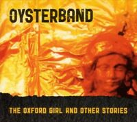OYSTERBAND - THE OXFORD GIRL AND OTHER STORIES (RE-RECORDINGS)  CD NEW!
