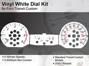 Ford Transit Custom (2013 - 2020) - 120mph - Vinyl White Dial Kit