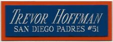 TREVOR HOFFMAN PADRES NAMEPLATE FO AUTOGRAPHED Signed Baseball Display CUBE CASE