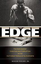 The Edge : The War against Cheating and Corruption in the Cutthroat World of...